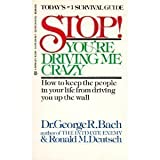 img - for Stop! You're Driving Me Crazy book / textbook / text book