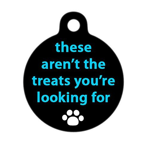 Water Gold Laser Charm (These Aren't the Treats You're Looking For Paw Pet Tag, Dog Tag, Cat Tag, Gift for Pet)