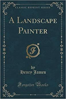 Book A Landscape Painter (Classic Reprint)