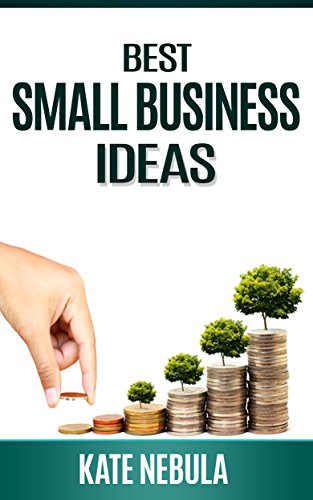 Best Small Business Ideas: Small Business Hacks; Startup Guide; Best Business Ideas; Online Business Ebook; Small Business Ideas; Online Business Guide; ... Business Adventures. (English Edition)