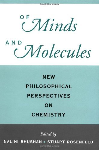 Download Of Minds and Molecules: New Philosophical Perspectives on Chemistry Pdf