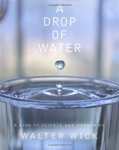 Price comparison product image A Drop Of Water: A Book of Science and Wonder