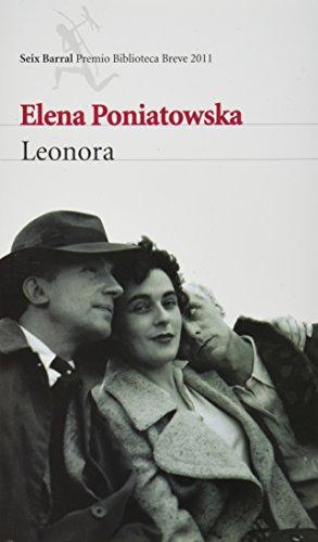 Leonora (Spanish Edition) (Seix Barral Premio Biblioteca Breve)