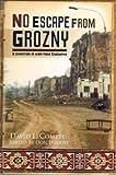 No Escape from Grozny, David LeCompte, 1934932027
