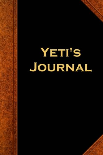 Yeti's Journal Vintage Style: (Notebook, Diary, Blank Book) (Scary Halloween Journals Notebooks Diaries)