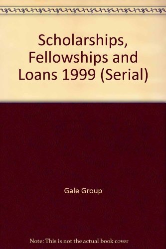 Scholarships, Fellowships and Loans 1999: A Guide to Education-Related Financial Aid Programs for Student and Professionals (Serial)