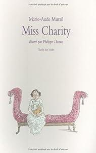 vignette de 'Miss Charity (Marie-Aude Murail)'