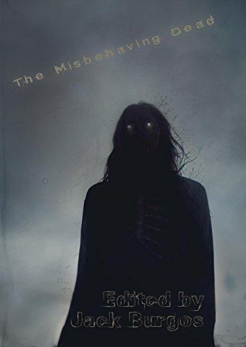 Amazon.com: The Misbehaving Dead eBook: Jack Burgos: Kindle ...
