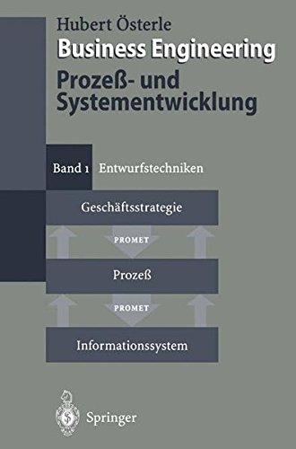 business-engineering-prozess-und-systementwicklung-band-1-entwurfstechniken