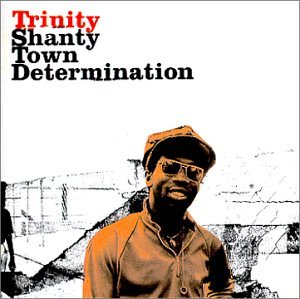 Shanty Town Determination 1976 - 1978 by Blood & Fire Records