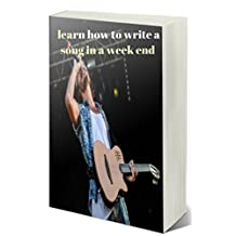 learn how to write a song in a week end