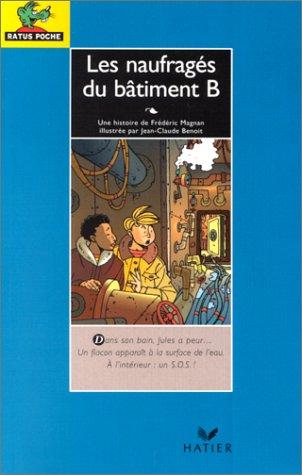 Bibliotheque De Ratus: Les Naufrages Du Batiment B (French Edition) pdf