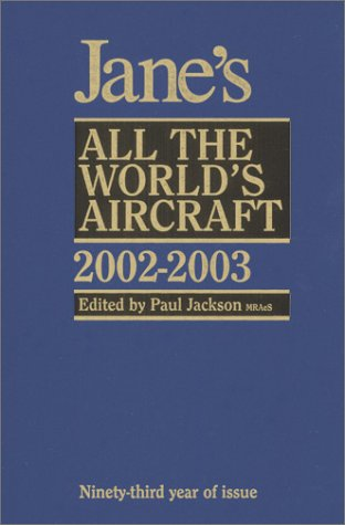 (Jane's All Worlds Aircraft, 2002-2003 (JANE'S ALL THE WORLD'S AIRCRAFT))