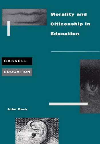 Morality and Citizenship (Cassell Education)