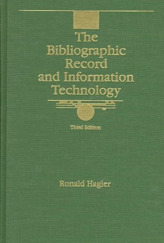 The Bibliographic Record And Information Technology