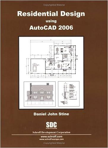 Residential Design Using Autocad 2006 Daniel John Stine 9781585032327 Amazon Com Books