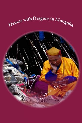 Dances with Dragons in Mongolia...