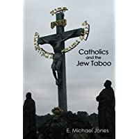 Catholics and the Jew Taboo