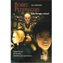 BOBBY PENDRAGON T.04 : CAUCHEMAR VIRTUEL