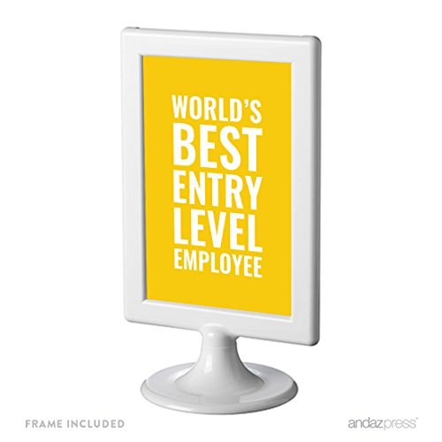 Andaz Press Office Framed Desk Art, World's Best Entry Level Employee, 4x6-inch Inspirational Funny Quotes Gift Print, 1-Pack, Includes Frame