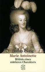 Marie Antoinette: Bildnis eines mittleren Charakters
