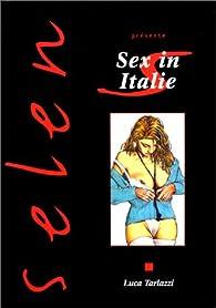 Selen, tome 1: Sex in Italie par Luca Tarlazzi