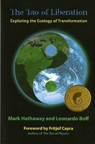 The Tao of Liberation: Exploring the Ecology of Transformation (Ecology and Justice)