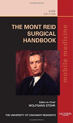The Mont Reid Surgical Handbook: Mobile Medicine Series