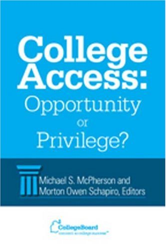 College Access: Opportunity or Privilege? PDF
