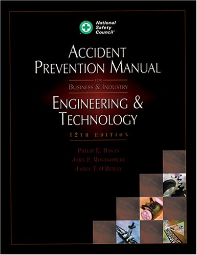 Accident Prevention Manual: Engineering & Technology, 12th Edition