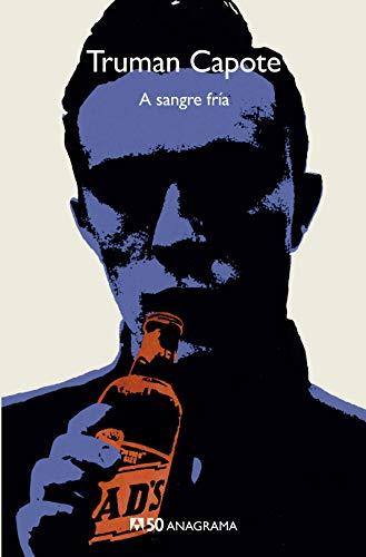 A sangre fría: 27 (Compactos 50) por Truman Capote