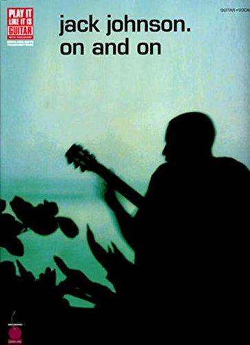 Jack Johnson - On and On Paperback – Jan 1 2004 Cherry Lane Music 1575606917 2500653 Printed Music - General