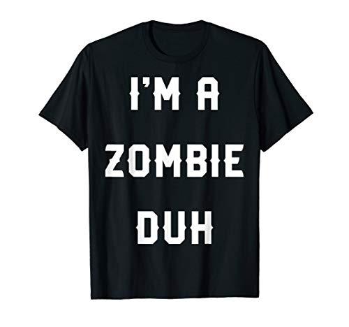Halloween Easy Zombie Costume Shirts, I'm A Zombie