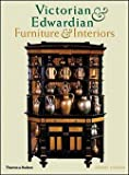 img - for Jeremy Cooper: Victorian and Edwardian Furniture and Interiors : From the Gothic Revival to Art Nouveau (Paperback - Revised Ed.); 2007 Edition book / textbook / text book