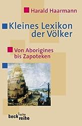 Kleines Lexikon der Völker: Von Aborigines bis Zapoteken