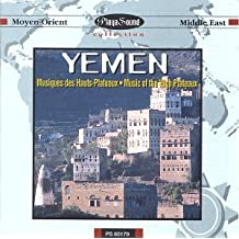 Yemen: Music of the High Plateaus