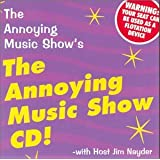 The Annoying Music Show's The Annoying Music Show CD