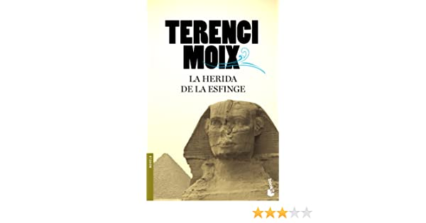 La herida de la Esfinge (Biblioteca Terenci Moix): Amazon.es: Moix, Terenci: Libros