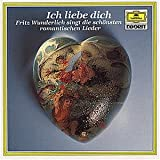 Ich Liebe Dich - Fritz Wunderlich singt die schönsten romantischen Lieder