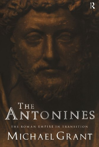 The Antonines: The Roman Empire in Transition