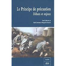 PRINCIPE DE PRECAUTION DEBATS ET ENJEUX