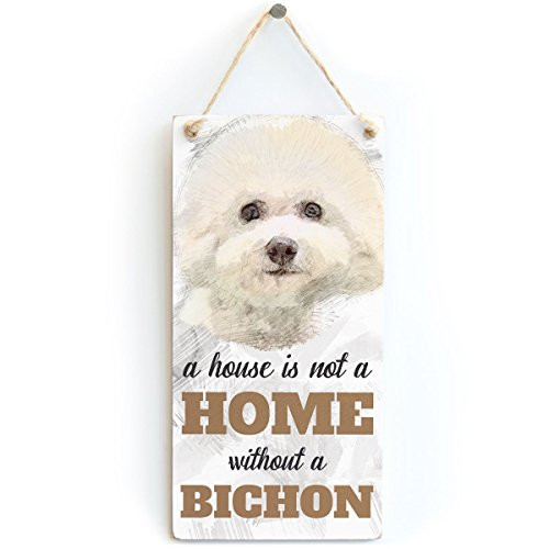 Meijiafei A House is Not A Home Without A Bichon - Dog Sign/Plaque for Bichon Frise Gifts 10