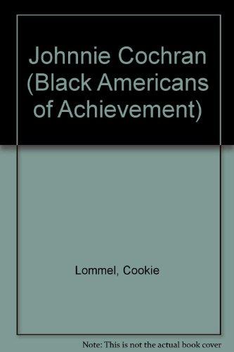 Johnnie Cochran  Black Americans Of Achievement