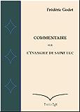 Commentaire sur l'Evangile de Saint Luc