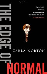 The Edge of Normal (Reeve LeClaire Series) by Norton, Carla(September 10, 2013) Hardcover
