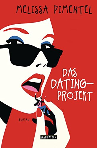Das Dating-Projekt: Roman