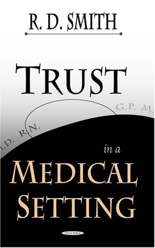 Download Trust in a Medical Setting ebook
