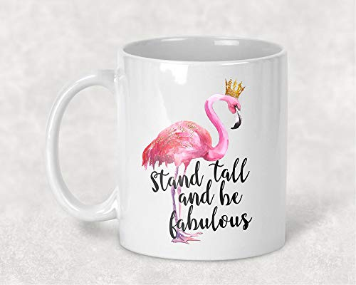 Stand Tall and Be Fabulous Flamingo with Crown Watercolor Art 11 oz. Coffee Mug