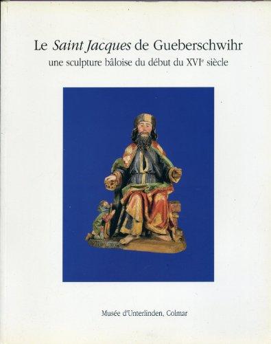 le-saint-jacques-de-gueberschwihr-une-sculpture-baloise-du-debut-du-xvie-siecle-musee-dunterlinden-c