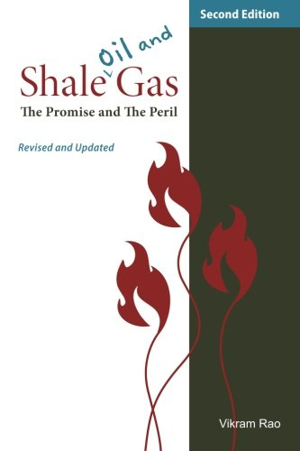 Shale Oil and Gas: The Promise and the Peril, Revised and Updated Second Edition